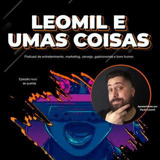 #00 Teaser do Podcast Leomil e Umas Coisas