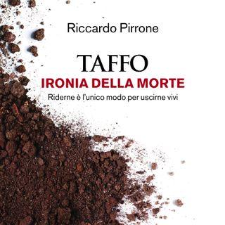 """Riccardo Pirrone """"Taffo. Ironia della morte"""""""