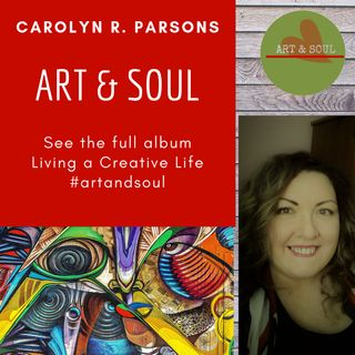 Art & Soul-Living a Creative Life