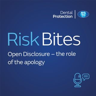 RiskBites: Open Disclosure - Part 2 - The role of the apology