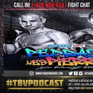 ☎️Jose Pedraza vs. Mikkel LesPierre🥊Elvis Rodriguez vs Murray Plus Albert Bell, Live Fight Chat🔥
