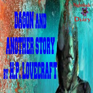 Dagon and Another Story by H. P. Lovecraft | Podcast