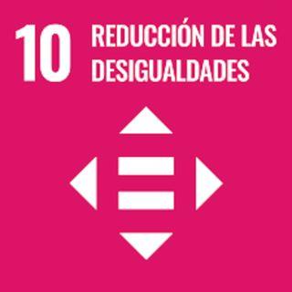 10. Reducción de las desigualdades.
