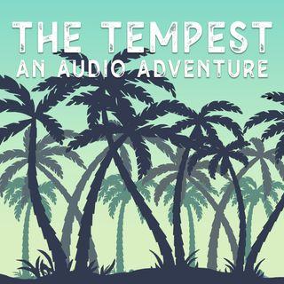 The Tempest: An Audio Adventure