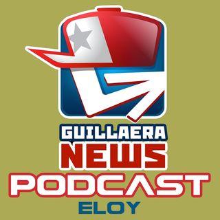 GUILLAERA NEWS PODCAST 134: ELOY