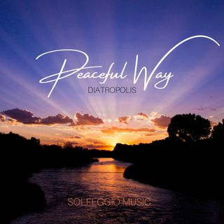 Peaceful Way - 528hz