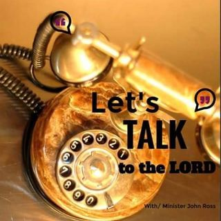 Let's Talk to the Lord - EPISODE We Are OverComers