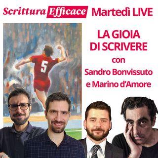 La gioia di scrivere - con Sandro Bonvissuto e Marino d'Amore