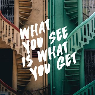 What You See is What You Get - Pr Andy Yeoh