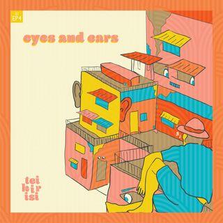 004. eyes & ears