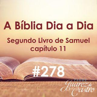Curso Bíblico 278 - Segundo Livro Samuel 11 - Segunda Guerra contra os Amonitas, Adultério de Davi - Pare Juarez de Castro