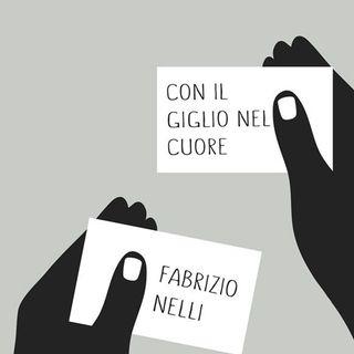 CON IL GIGLIO NEL CUORE di Fabrizio Nelli