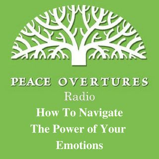 EP 43 How To Navigate The Power of Your Emotions
