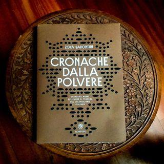 """""""Cronache dalla polvere"""" di Zoya Barontini, storie di fantasmi, Etiopia ed italiani"""