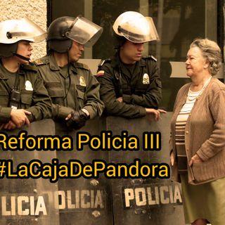 Reforma a la policía III Parte