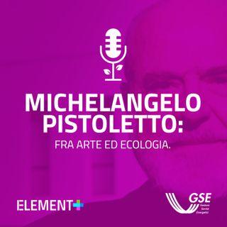 Michelangelo Pistoletto: fra arte ed ecologia.