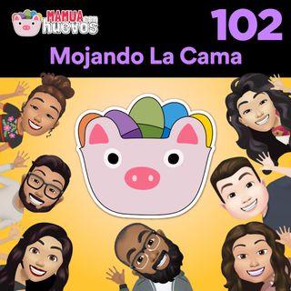 Mojando La Cama - MCH #102