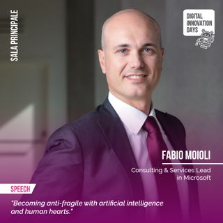 Fabio Moioli | Becoming anti-fragile with artificial intelligence and human hearts