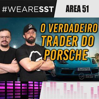 Trader de Porsche de Verdade Contra Gurus do Instagram! ÁREA 51 LIVE