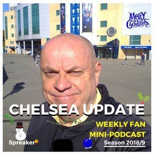 Chelsea Update #75 ( 22/12/18 #CHELEI )