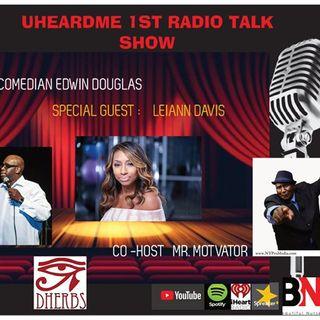 Uheardme  1ST RADIO TALK SHOW - RADIO PERSONALITY -LEIANN DAVIS