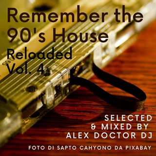 #101 - Remember the 90's House vol.4
