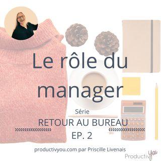 Le rôle du manager dans le Retour Au Bureau