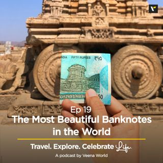 Ep 19: The Most Beautiful Banknotes in the World