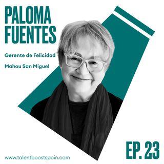 Episodio 23: Felicidad en el trabajo, ¿Qué responsabilidad tienen las empresas? Con Paloma Fuentes