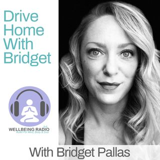 Drive Home With Bridget Ep 13