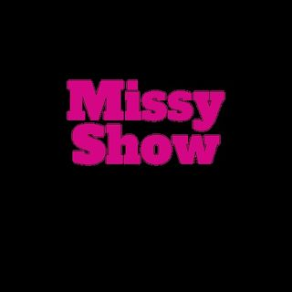 The Missy Show Too!