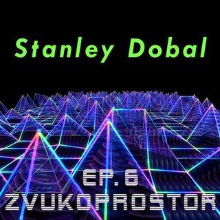 Zvukoprostor - Ep. 6 - Stanley Dobal