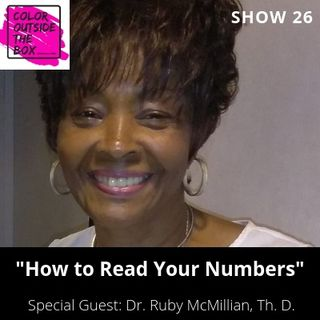 How to Read Your Numbers with Dr. Ruby McMillian
