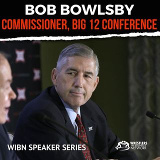 WIBN Speaker Series: Big 12 Commissioner Bob Bowlsby