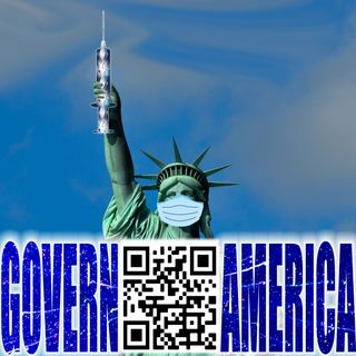 Govern America   October 9, 2021   Mass Formation
