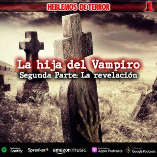 La hija del vampiro; La confesión | Relato de terror