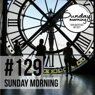 WARTEN - Alles hat seine Zeit - Sunday Morning #129