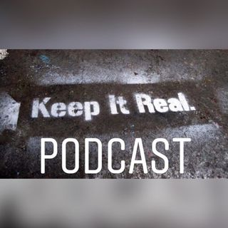 Keep It Real -Episode #117: COVID-19