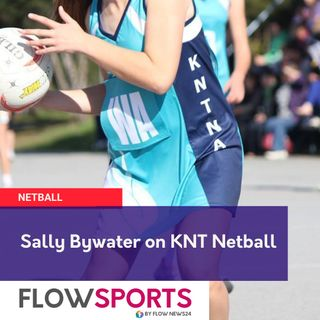 Sal Bywater previews KNT Netball round 5