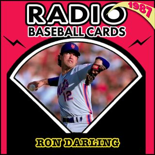Ron Darling Never Believed He Would Play in the Majors