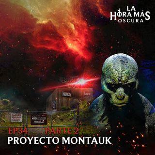 Ep34: Proyecto Montauk Pt.2