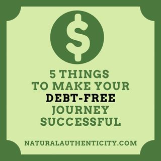 5 Things to Make Your Debt-Free Journey Successful