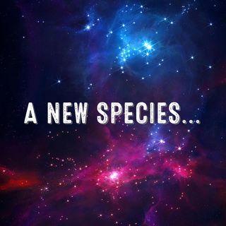 A New Species...
