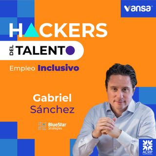 Bonus Track - Gabriel Sánchez Zinny  - Blue Star Strategies -  Empleo Inclusivo