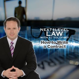How to Write a Contract | Next Level Law Podcast