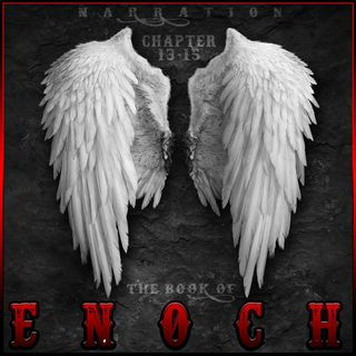 The Book of Enoch (Chapters 13-15)