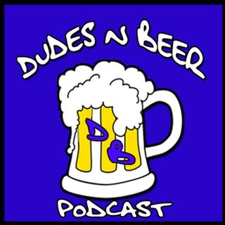 Ep 100: Dudes n Beer 100th Episode Extravaganza LIVE From Hops and Grain Brewery!