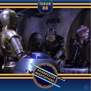 Issue 088: Droids, Droids, Droids