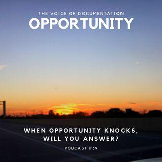 Opportunity (EPI #39)