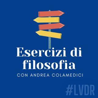 #05 Esercizi di filosofia - con Andrea Colamedici